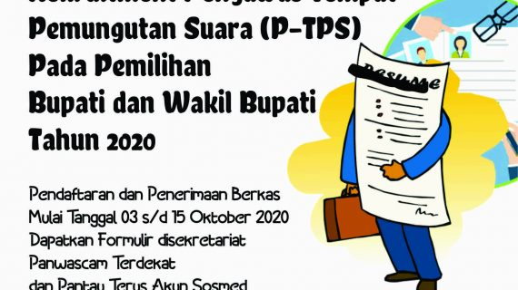 Rekruitment Pengawas Tempat Pemungutan Suara (P-TPS) Pada Pemilihan Bupati dan Wakil Bupati Tahun 2020